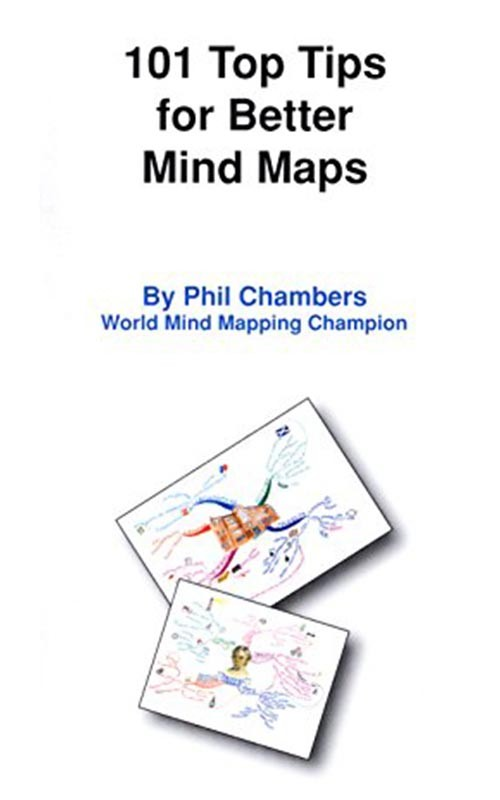 101 Top Tips for Better Mind Maps